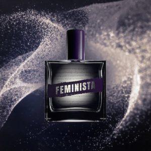 Feminista: the first political perfume?