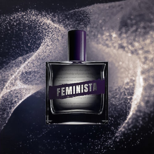 Feminista: the first political perfume?