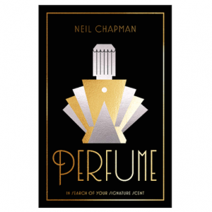 Join us for the launch of 'Perfume - In Search Of Your Signature Scent' by Neil Chapman (aka The Black Narcissus)