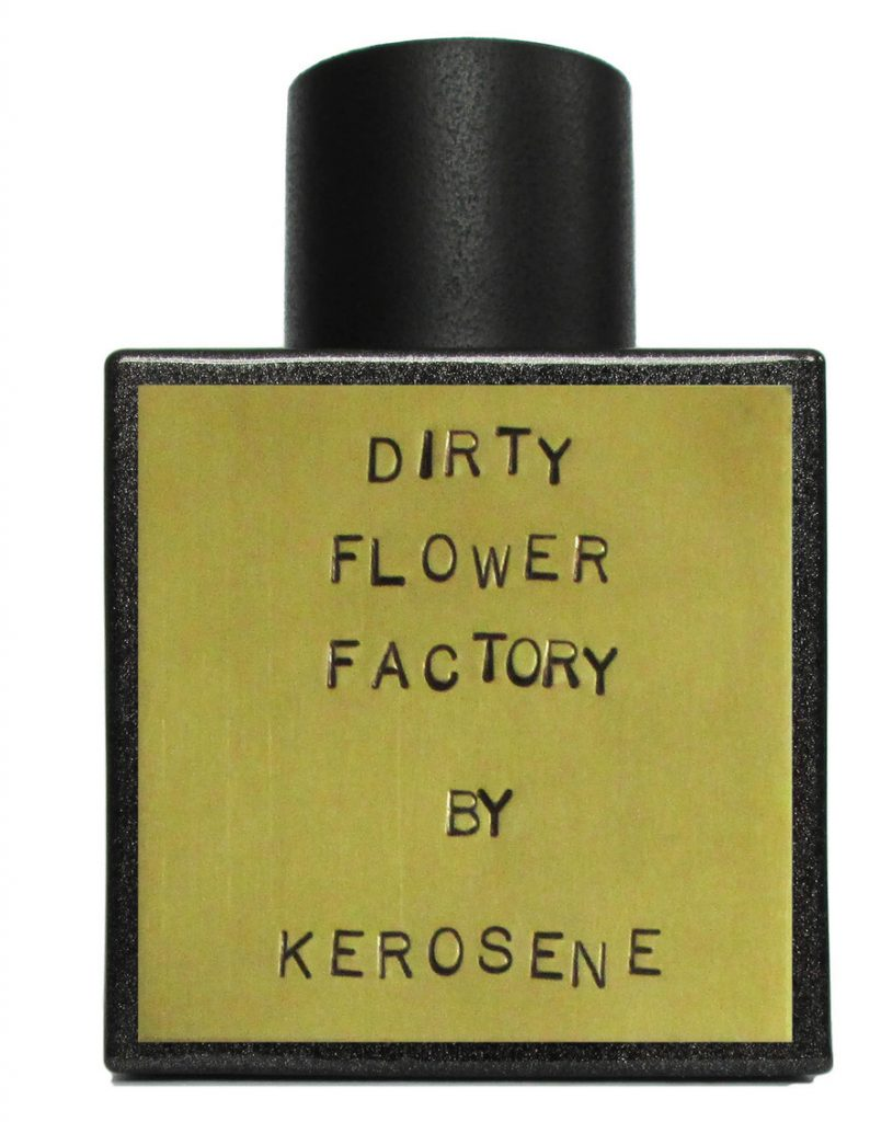 KEROSENE_DIRTY_FLOWER_FACTORY