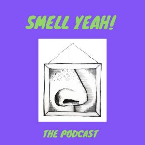 Smell Yeah perfume podcasts